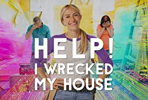 Where to stream Help! I Wrecked My House