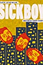 Sickboy (2020) Poster