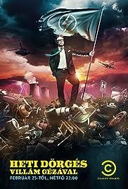 Heti Dörgés Villám Gézával Poster