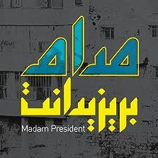 Madam President (2015– )