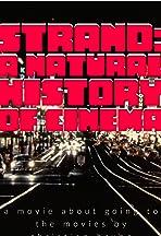 Strand: A Natural History of Cinema
