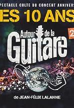 Autour de la Guitare 2011, les 10 ans!