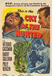 Cry of the Hunted (1953) Poster - Movie Forum, Cast, Reviews