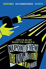 Nu Point of View: The Emerging Latino Filmmakers Poster