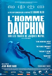 Dolphin Man. The Story of Jacques Mayol Poster