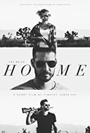 Let Me Go Home Poster