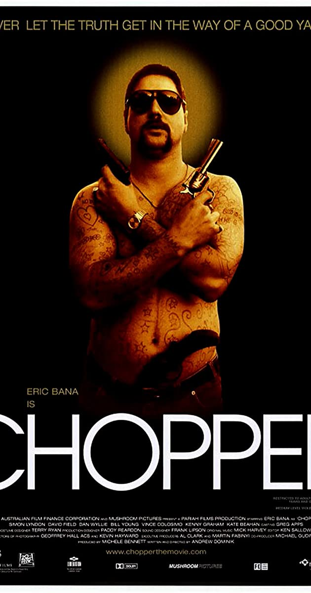 Chopper (2000) - Full Cast & Crew - IMDb