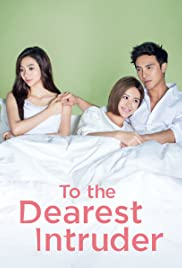 To the Dearest Intruder Poster