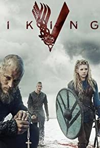 Primary photo for Vikings Season 3: Heavy Is the Head -The Politics of King Ragnar's Rule