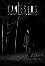 Dante's L.O.G.: Chronicles of an Assassin