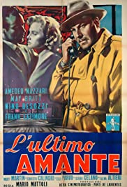 L'ultimo amante(1955) Poster - Movie Forum, Cast, Reviews