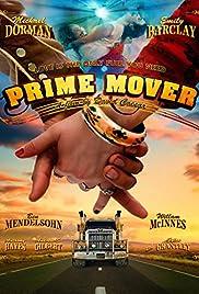 Prime Mover(2009) Poster - Movie Forum, Cast, Reviews