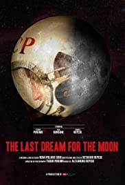 The Last Dream for the Moon Poster