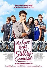 Sebastian Roché, Christopher Gorham, Elizabeth Tulloch, David Nibley, Jack McBrayer, and Andie Nibley in We Love You, Sally Carmichael! (2017)
