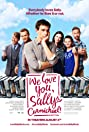 We Love You, Sally Carmichael! (2017) Poster