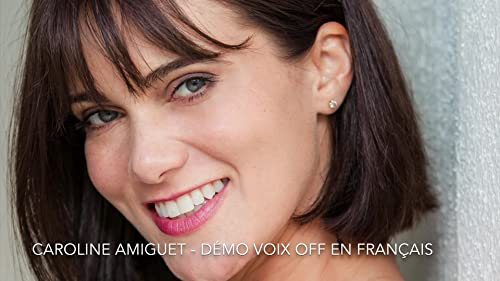Caroline Amiguet French Voice Over Demo