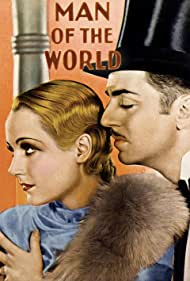 Man of the World (1931) Poster - Movie Forum, Cast, Reviews