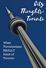City Thoughts: Toronto