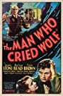 The Man Who Cried Wolf (1937) Poster