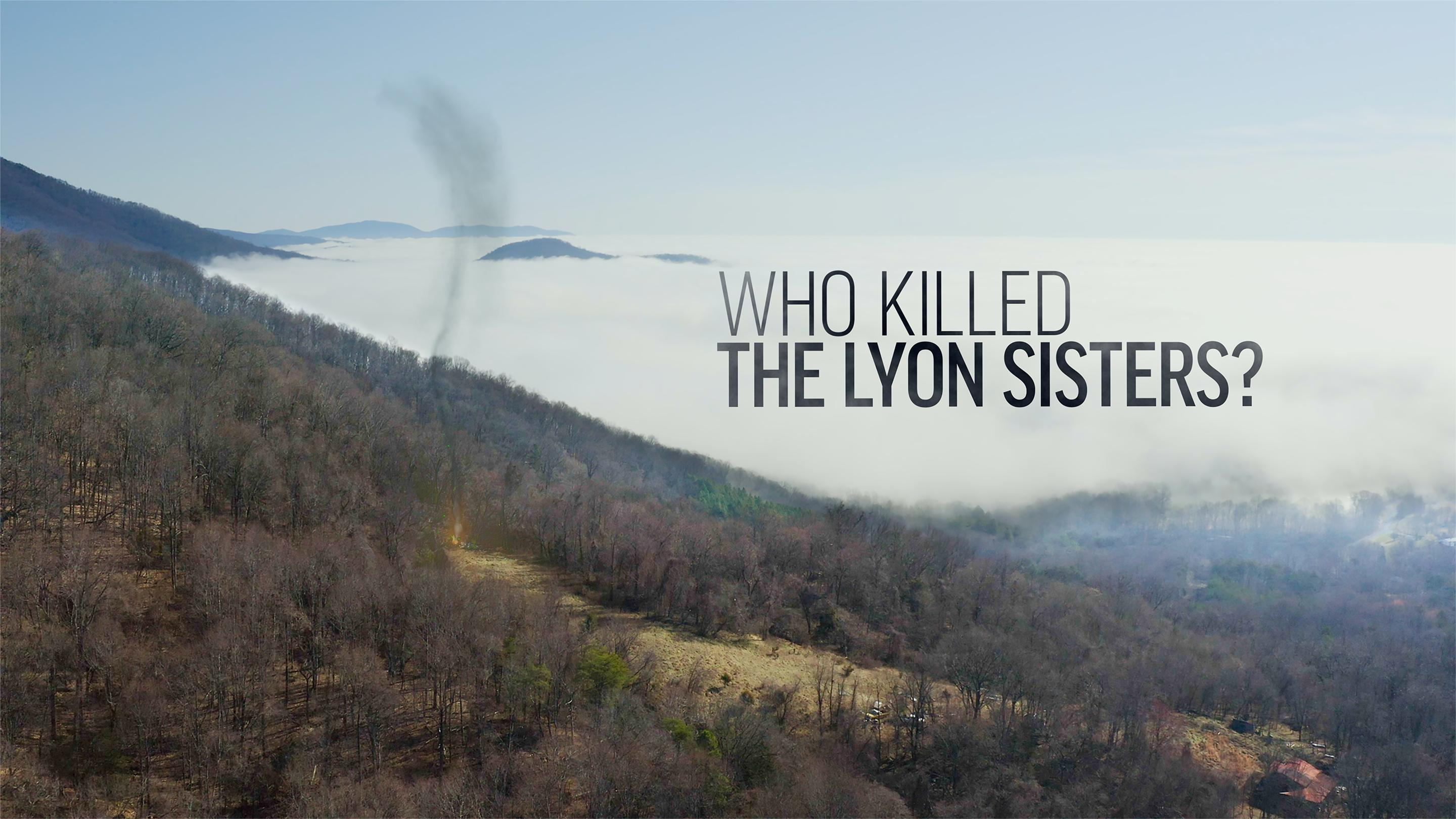 watch Who Killed the Lyon Sisters? on soap2day