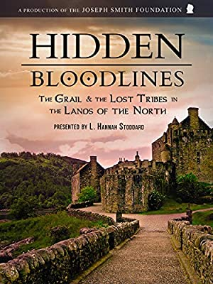 Hidden Bloodlines: The Grail & the Lost Tribes in the Lands of the North
