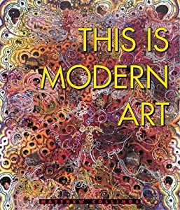 New movie direct download This Is Modern Art: The Shock of the Now by Chris Rodley  [640x480] [1280x960] [2K] (1999)