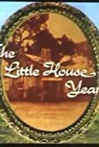 Little House Years