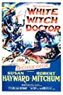 White Witch Doctor (1953) Poster