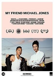My Friend Michael Jones (2018)