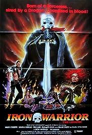 Iron Warrior(1987) Poster - Movie Forum, Cast, Reviews
