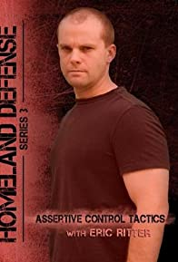 Primary photo for Assertive Control Tactics: Homeland Defense Series 3