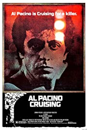 Cruising(1980) Poster - Movie Forum, Cast, Reviews