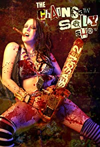 Primary photo for The Chainsaw Sally Show Season 2