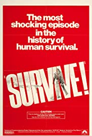 Survive!(1976) Poster - Movie Forum, Cast, Reviews