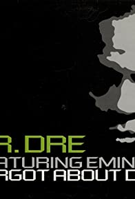 Primary photo for Dr. Dre Feat. Eminem & Hittman: Forgot About Dre