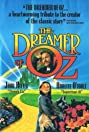 The Dreamer of Oz (1990) Poster