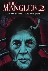 The Mangler 2(2002) Poster - Movie Forum, Cast, Reviews