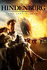Hindenburg: The Last Flight Poster - TV Show Forum, Cast, Reviews