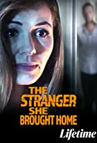 The Stranger She Brought Home