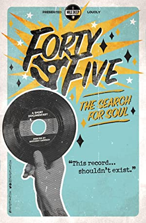 Forty-Five: The Search for Soul