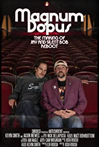 Primary photo for Magnum Dopus: The Making of Jay and Silent Bob Reboot
