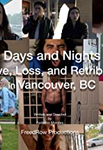 Days and Nights of Love, Loss, and Retribution in Vancouver, BC