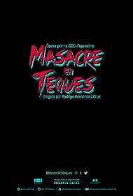 Masacre en Teques (2020)