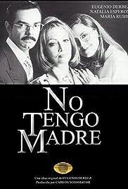 No tengo madre Poster