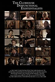 The Clubhouse Dysfunctional Existentialists Poster