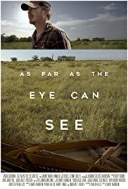As Far as the Eye Can See Poster