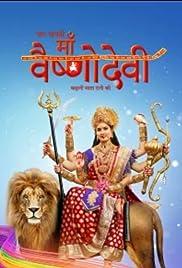 Jag Jaanani Maa Vaishnodevi-Kahani Mata Rani Ki Poster