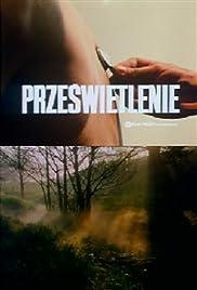 Przeswietlenie(1974) Poster - Movie Forum, Cast, Reviews