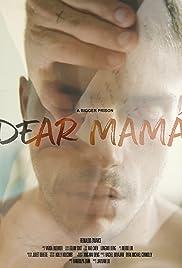Dear Mamá Poster