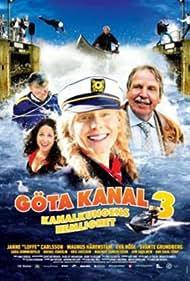 Göta kanal 3 - Kanalkungens hemlighet (2009) Poster - Movie Forum, Cast, Reviews